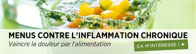 Menus contre l'inflammation chronique