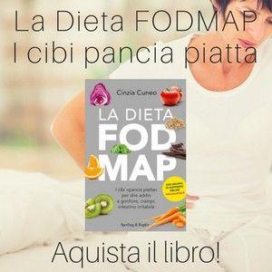 La Dieta FODMAP I cibi pancia piatta: Aquista il libro