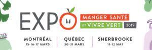 Expo Manger Santé et Vivre Vert 2019: À ne pas manquer